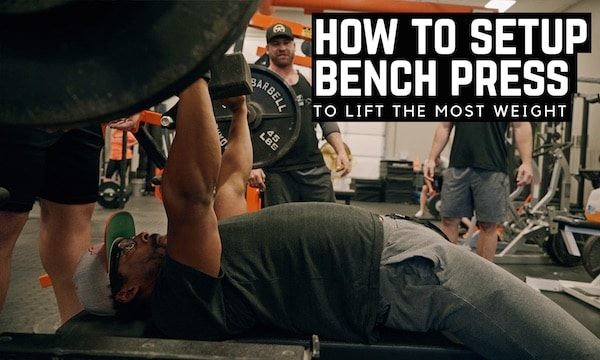 Bench Set Up | Barbell Shrugged