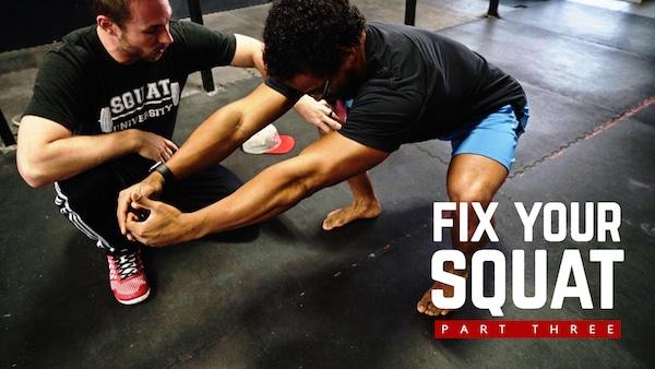 Fix Your Squat Part 3 | Barbell Shrugged